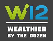 Wealthier By The Dozen