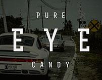 PURE EYE CANDY