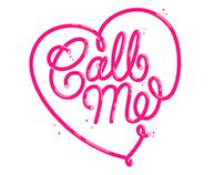 'Call Me'