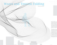 Weave and Tension Folding