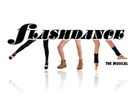 FLASHDANCE The Musical Logos & Campaign