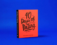 40 Days of Dating Video