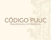 Código Puuc, Exhibition Branding