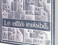 LE CITTA' INVISIBILI