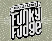 Funky Fudge