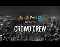 Chivas 18 - Crowd Crew