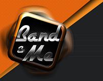 Band & Me