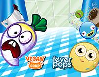 Vegan Soup and Fever Pops games