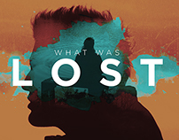 What Was Lost - Poster