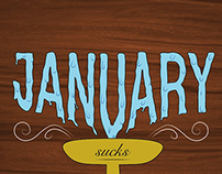 January Sucks