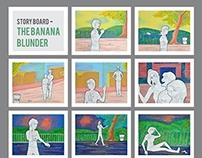 THE BANANA BLUNDER