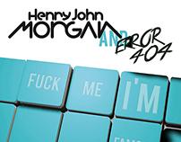 HENRY JOHN MORGAN AND ERROR 404