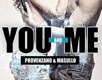 YOU and ME / Provenzano&Masullo