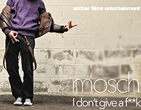 Mosch: I Don't Give a F**k (2015)
