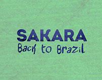 SAKARA BACK TO BRAZIL