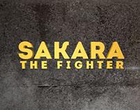 SAKARA THE FIGHTER//Proposal