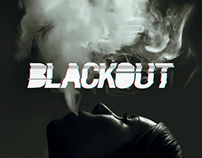 Blackout – Film Promotion Concept