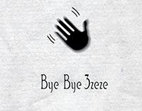 Bye Bye 3zeze