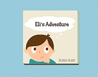 Eli's Adventure // Children's Book