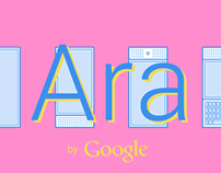 Ara by Google. Promo & Configuration interface concept