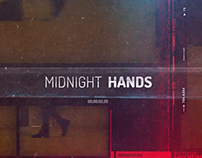 Midnight Hands - A Short Movie