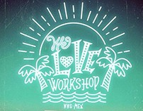 We love Workshop / Lettering