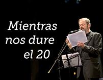 Mientras Nos Dure el 20 (while the 20 cents lasts)