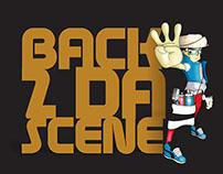 BACK 2 DA SCENE