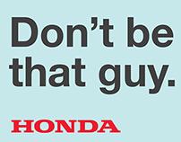 Honda Geniun Parts: Don't be that guy