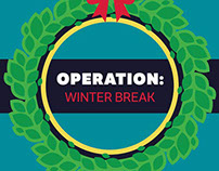 Operation: Winter Break