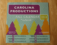 Carolina Productions Fall 2014 Calendar