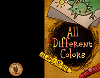 All Different Colors- The story behind the story