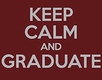 Keep Calm and Graduate Poster