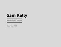 Sam Kelly Show Reel 2014