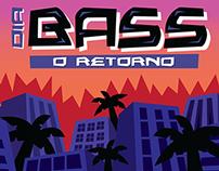 Dia Bass - O Retorno