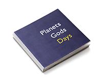 Planets Gods Days