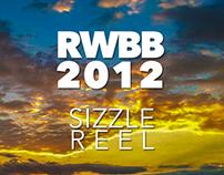 RWBB - Sizzle Reel 2012