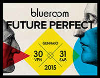 Blueroom :: Future Perfect | Poster, Flyer