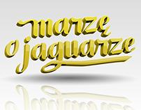 Marzę o jaguarze | Dreaming of a jaguar