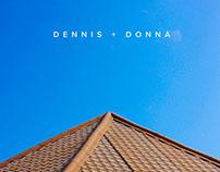 Dennis + Donna