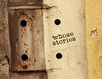 """""""WHOSE STORIES"""" Crónica de un escape. KAP.I"""