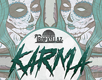 "Tropkillaz & GameFace - ""Karma"" Artwork"