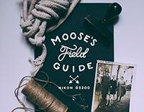 Moose's field guide X nikon 3200