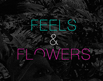 Feels and flowers