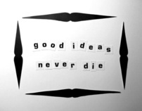good ideas never die