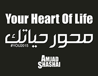 Your Heart Of Life - محور حياتك