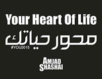 Your Heart Of Life - محور حياتك