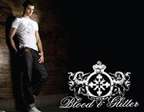 Blood & Glitter 2007-2009