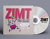 ZIMT- TUBE KILLERS