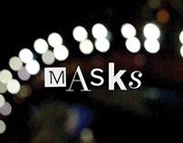 MASKS - A Short Movie